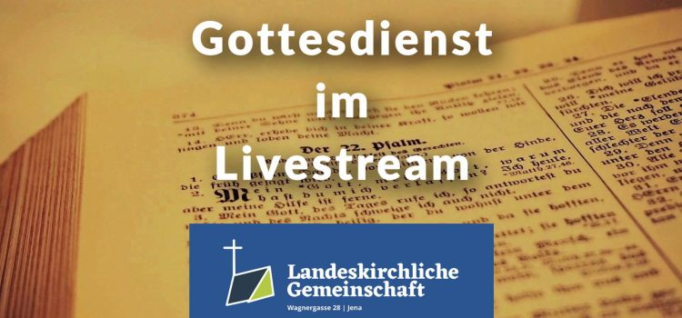 Gottesdienst und Bibelstunde Online